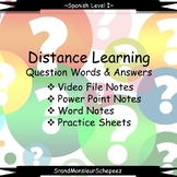 Distance Learning- Spanish Question Words and Answers