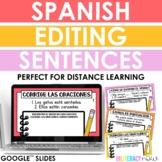 Distance Learning - Spanish Sentence Editing Slides - Corrige oraciones