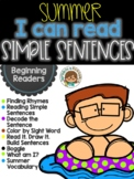 Distance Learning. Summer Simple Sentences No Prep Literacy