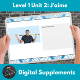 Distance Learning Supplements for unit 2: J'aime