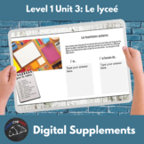 Distance Learning Supplements for unit 3: Le lycée