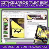Distance Learning Talent Show!: Google Form, Prep Slides,