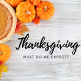 Distance Learning: Thanksgiving Expected or Unexpected Behavior?