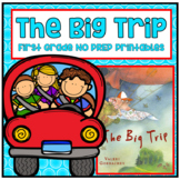 Distance Learning The Big Trip First Grade NO PREP Supplem
