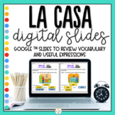 Distance Learning The House in Spanish Digital Slides - La Casa