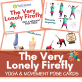Distance Learning: The Very Lonely Firefly Yoga & Movement