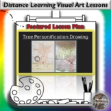 Distance Learning Tree Personification Visual Art Lesson Plan