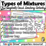 Distance Learning: Types of Mixtures {Digital Card Sort}