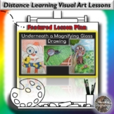 Distance Learning Underneath a Magnifying Glass Drawing Vi