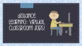 Distance Learning: Virtual Class Jobs EDITABLE VERSION