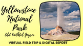 Distance Learning Virtual Field Trip Yellowstone Geyser Landforms Special Ed