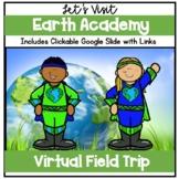 Distance Learning   Virtual Field Trips   Earth Academy  