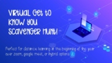 Distance Learning: Virtual Get To Know You Scavenger Hunt!