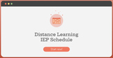 Distance Learning - Virtual IEP Schedule
