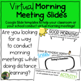Distance Learning Virtual Morning Meetings