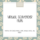 Distance Learning Virtual  Scavenger  Hunt!