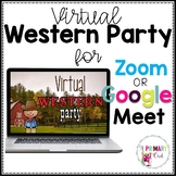 Distance Learning: Virtual Western Party for Zoom or Google Meet
