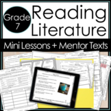 Whole Year Mini Lessons for Reading Literature 7th Grade Print and Digital