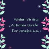 Distance Learning Winter Writing Activities Bundle