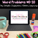 Distance Learning Word Problems (#0-10) for Google Slides
