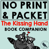 Distance Learning and Home Program Packet The Kissing Hand BTS Book Companion
