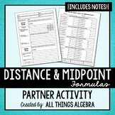 Distance Formula and Midpoint Formula Partner Activity