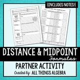 Distance Formula and Midpoint Formula Partner Activity