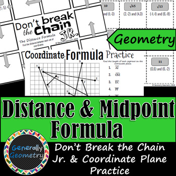 Distance & Midpoint Formula Don't Break the Chain Jr & Practice Wksts