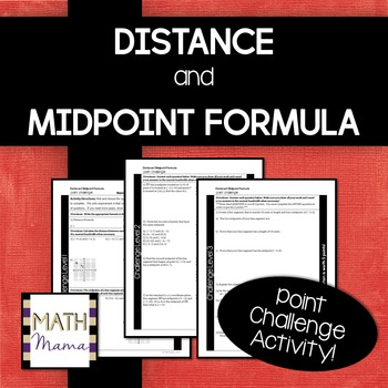 Distance & Midpoint Formula Point Challenge Activity