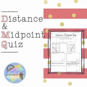 Distance & Midpoint Quiz