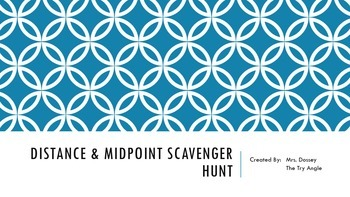 Distance & Midpoint Scavenger Hunt