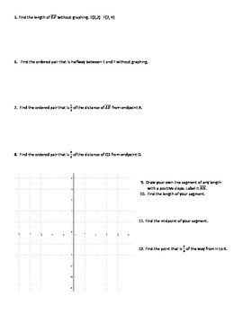 Distance, Midpoint, and Segment Ratios on a Coordinate Plane