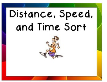 Distance, Speed, and Time Units of Measurement Sort