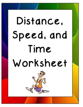Distance, Speed, and Time practice worksheet