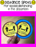 Distance Spots (Signs for Social Distancing in the Classroom)