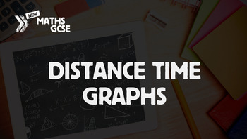 Distance Time Graphs - Complete Lesson