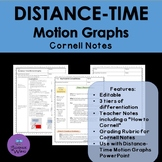 Distance Time Motion Graphs Cornell Notes- Differentiated