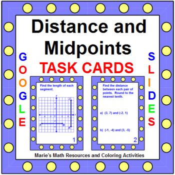Distance and Midpoint Formulas - Task Cards (20 cards)