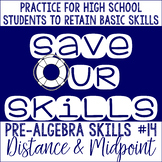 Distance and Midpoint SOS (Save Our Skills)