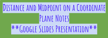 Distance and Midpoint on a Coordinate Plane Notes