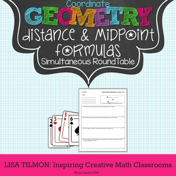 Distance Formula and Midpoint Formula Simultaneous RoundTable Activity