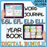 Distance learning ELL/ESL  BUNDLE - YEARBOOK & WORD JOURNA