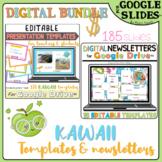 Distance learning BUNDLE KAWAII EDITABLE presentation templates & newsletters