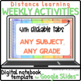 Distance learning WEEKLY activities Google Slides™ DIGITAL
