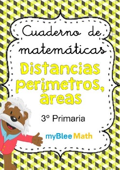 Distancias, perímetros, áreas - 3° Primaria