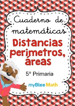 Distancias, perímetros, áreas - 5° Primaria