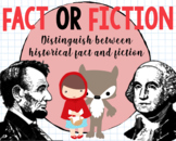 Distinguish Between Historical Fact and Fiction First Grad