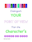 Distinguish Your Point of View From The Character's Point
