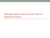 Distinguishing Clauses