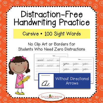 Distraction Free Handwriting Practice - 100 Sight Words - Cursive without Arrows